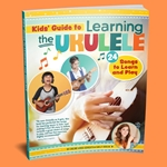 """Kid's Guide to Learning the Ukulele"" by Emily Arrow"